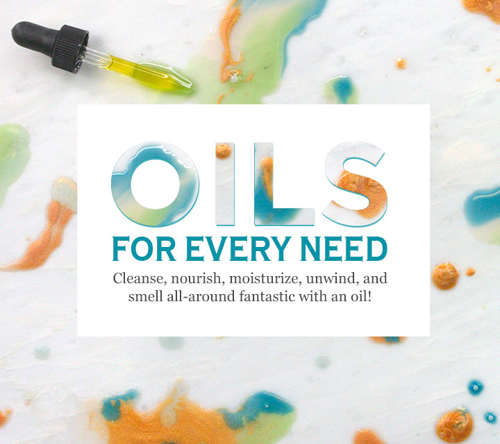 Oils For Every Need
